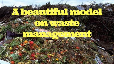 A beautiful model on waste management - YouTube