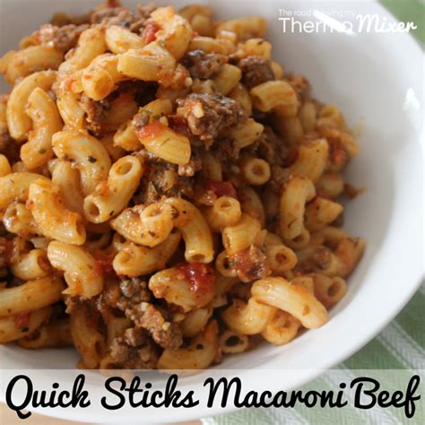 Quick Sticks Macaroni Beef – The Road to Loving My Thermo