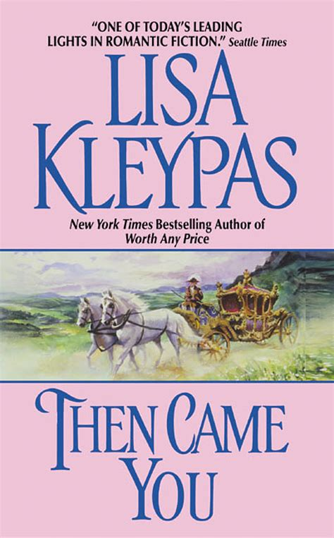Then Came You by Lisa Kleypas   LibraryThing